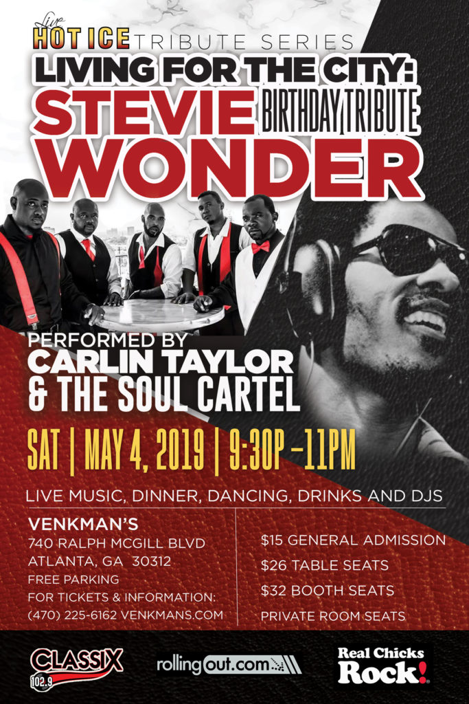 """Just one week before his actual birthday, Classix 1029 FM, Hot Ice LIVE &  Venkman's present """"Living for The City: A Tribute to Stevie Wonder."""